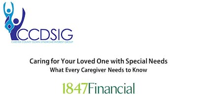 Caring for Your Loved One with Special Needs