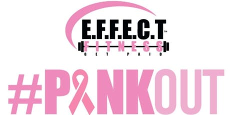E.F.F.E.C.T. Fitness PINKOUT Breast Cancer Fighter & Survivor Luncheon  tickets