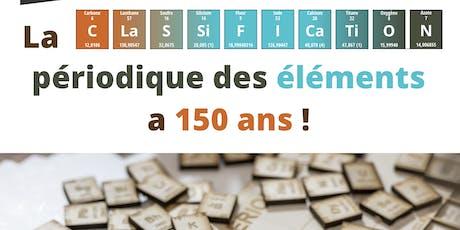 Visite commentée de l'exposition « La classification périodique des éléments a 150 ans » billets