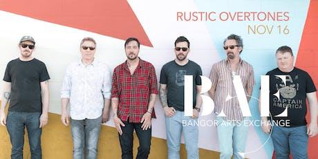 Rustic Overtones at the Bangor Arts Exchange tickets