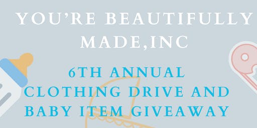 CLOTHING DRIVE & BABY ITEM GIVEAWAY