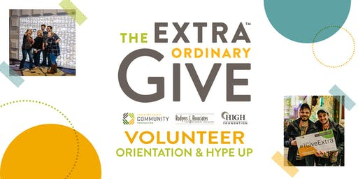 Extraordinary Give Volunteer Orientation and Hype Up