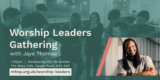 Worship Leader's Gathering with Jaye Thomas