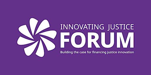 Innovating Justice Forum