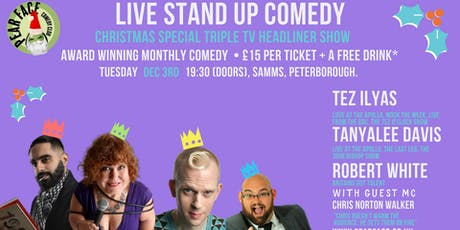 Live Stand up Comedy - Christmas Special Triple Headliner Show tickets