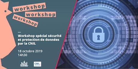 Workshop spécial sécurité et protection des données @Cnil billets