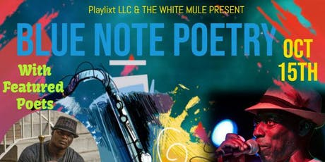 Blue Note Poetry feat. Breeze the Poet & Calvin Mack! tickets
