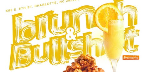 BRUNCH & BULLSH*T -ALUMNI REUNION 21+ ONLY tickets