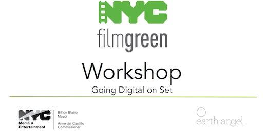 NYC FilmGreen Workshop + Going Digital on Set Panel