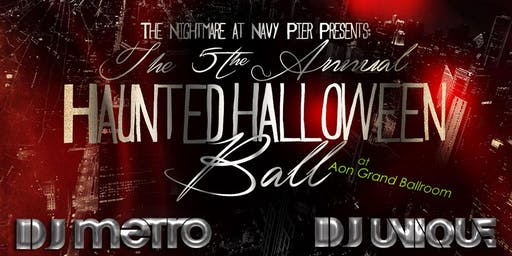 The Nightmare at Navy Pier Presents: The 5th Annual Haunted Halloween Ball!