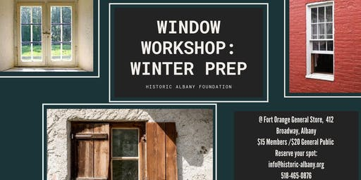 Window Workshop - Winter Prep.