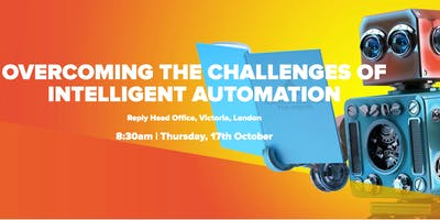 Overcoming the Challenges of Intelligent Automation