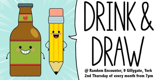 Drink & Draw at Random Encounter