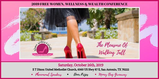 FREE WOMEN, WELLNESS & WEALTH CONFERENCE:BECOMING THE NEW YOU!