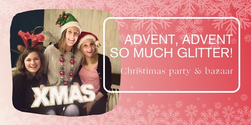 Advent, Advent, so much glitter! The CoWomen Christmas Bazaar & Party