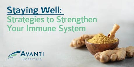 Staying Well: Strategies to Strengthen Your Immune System tickets