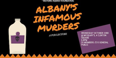 Pub Lecture: Albany's Infamous Murders tickets