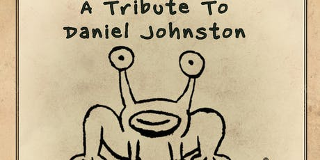 A Tribute To Daniel Johnston tickets