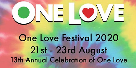 One Love Festival 2020 - Early Bird BOGOF tickets