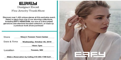 Effy Trunk Show at Macy's Towson tickets