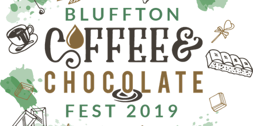 2nd Annual Bluffton Coffee & Chocolate Fest