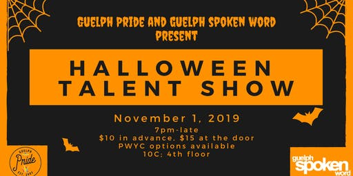 Guelph Pride & Guelph Spoken Word Present: Halloween Talent Show
