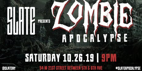 Slate NY's Zombie Apocalypse Halloween Party tickets