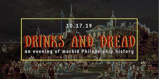 Drinks and Dread: An Evening of Morbid Philadelphia History
