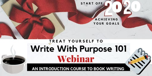 Write With Purpose 101 Webinar: An Introduction To Ending Book Writing Procrastination