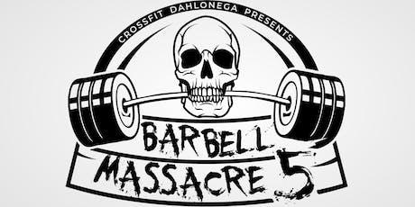 Barbell Massacre 5 tickets