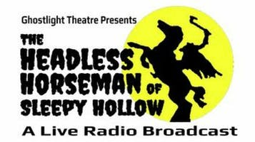 """The Headless Horseman of Sleepy Hollow"""