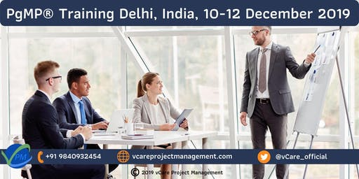 PgMP | Program Management Training | Delhi | December | 2019