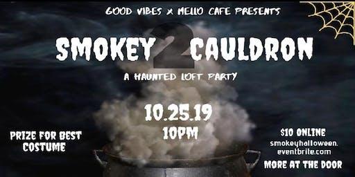 Smokey Cauldron II