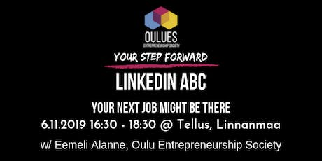 Linkedin ABC -workshop / Your next job might be there tickets