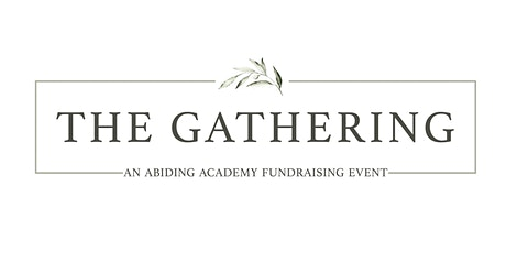 The Gathering: A dinner and auction to support Abiding Savior Academy tickets