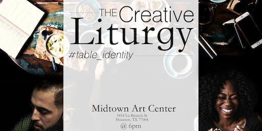 The Creative Liturgy