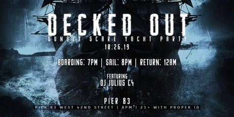 """10/26 - """"DECKED OUT"""" SUNSET HAUNTED Halloween VIP Yacht Party tickets"""