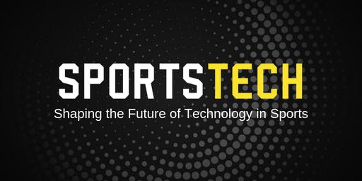 SPORTSTECH - Shaping the Future of Technology in Sports
