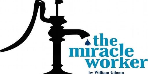 The Miracle Worker (Friday) - Shekinah Theater Department