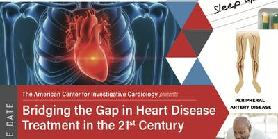 Bridging the Gap in Heart Disease Treatment in the 21st Century