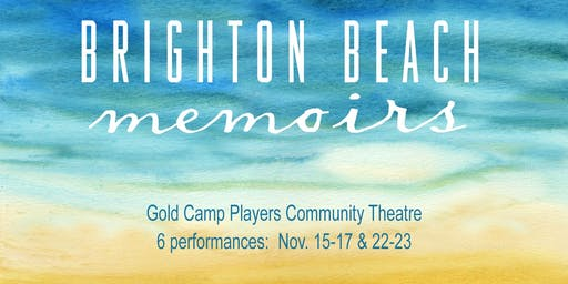 """The Gold Camp Players announce their fall production of """"Brighton Beach Memoirs"""""""