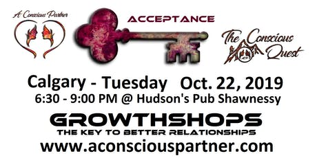 The Conscious Quest - Acceptance - What does it mean? tickets