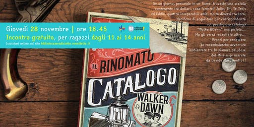 Il rinomato catalogo Walker&Dawn (11-14 anni)