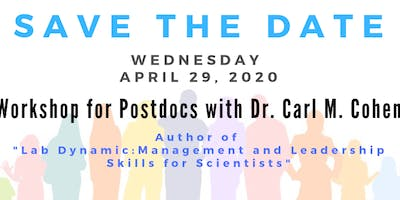 Sign for notifications on workshop for postdocs with Dr. Carl M. Cohen