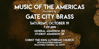 Gate City Brass presents Music of the Americas