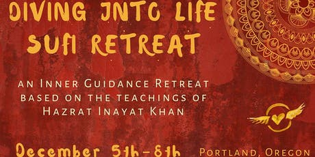 Diving into Life: A Sufi Inner Guidance Retreat tickets
