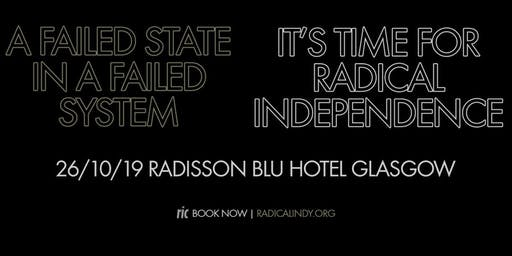 RIC 2019 | A Failed State In A Failed System: Time For Radical Independence
