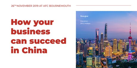 How your business can succeed in China tickets