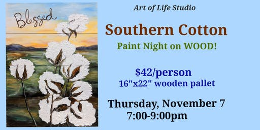 Paint Night: Southern Cotton