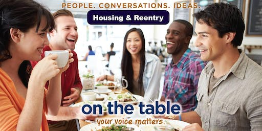 On the Table Chatt: Mayor's Commission on Reentry; Housing & Reentry